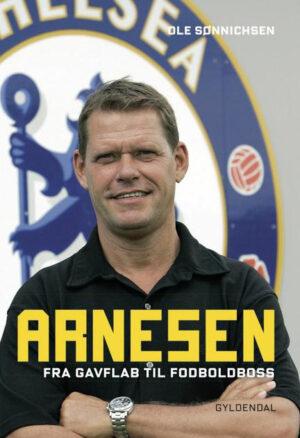 Arnesen – Fra Gavflab til Fodboldbos