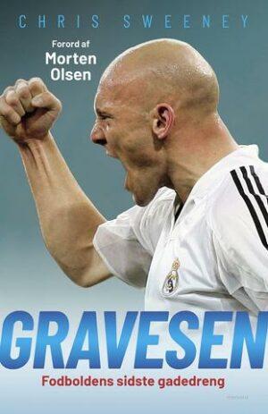 Gravesen – Fodboldens sidste gadedreng