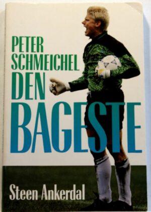 Den Bageste – Peter Schmeichel