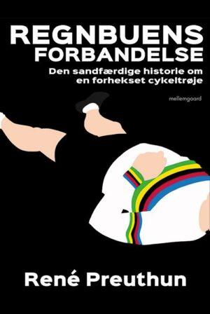 Regnbuens forbandelse – Historier om en forhekset cykeltrøje