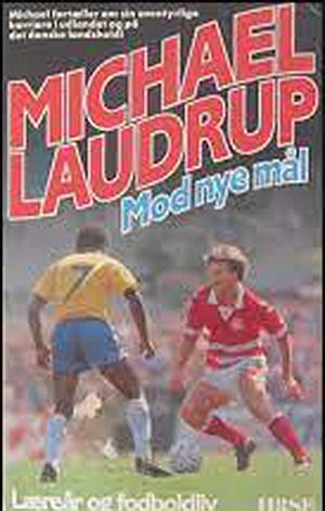 Michael Laudrup – Mod nye mål