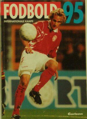 Fodbold 95 – Internationale kampe